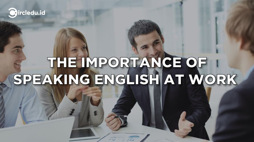 The Importance of Speaking English at Work